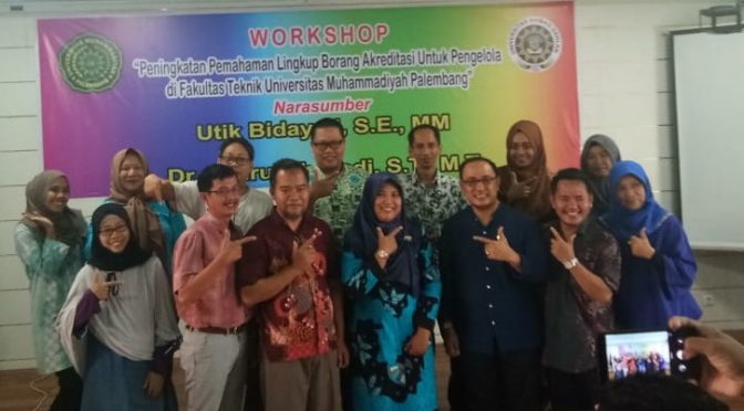 Workshop Peningkatan Pemahaman Lingkup Borang Akreditasi FT UMP